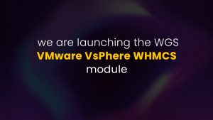 we-are-launching-the-WGS-VMware-VsPhere