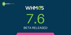 WHMCS 7.6 Beta Released