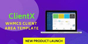 ClientX- WHMCS Client Area Theme New Product Launch