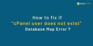 "How To Fix If ""CPanel User Does Not Exist"" In The Database Map Error?"