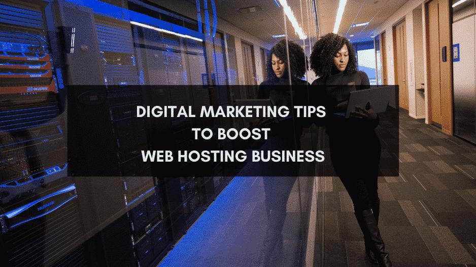 Digital Marketing Tips - Web Hosting Business